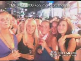 Full Moon Party Videos - April 20, 2008