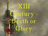 XIII Century-Death or Glory