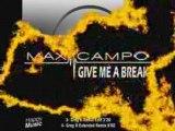 Max Campo - Give Me A Break