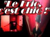 Le Fric C'est Chic Sarkozy un an ! Torapamavoa Musique Video