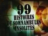 99 Histoires de Somnambulisme - 1 de 3