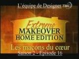 Extrême Makeover Famille Garay
