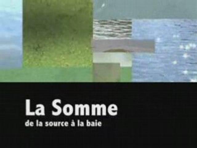 La Somme - De la source à la Baie