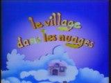 Le Village dans les nuages - generique debut
