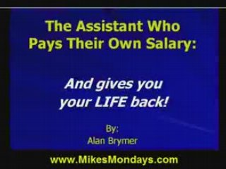 How To Get Your Assistant Who Pays Their Own Salary