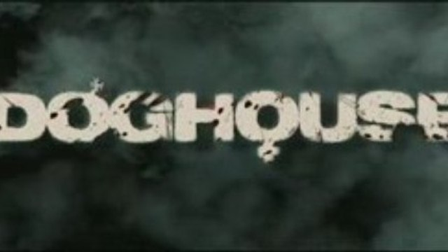 Doghouse - Trailer #2