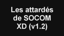[SOCOM] Les attardés de SOCOM v1.2