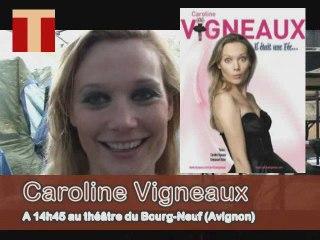 """Avignon 2009 : Caroline Vigneaux """"Il était une fée..."""""""