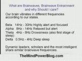 Brainwave Entrainment for More Mind Power