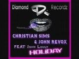 John revox & Christian Sims ft John Louly