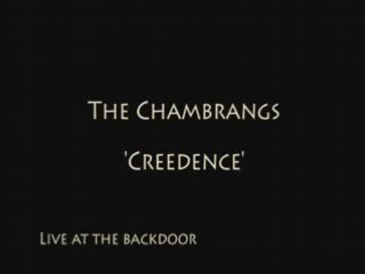 The Chambrangs - Creedence
