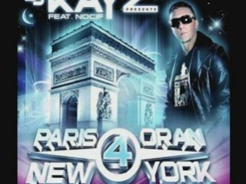 PARIS YORK GRATUIT ORAN DJ 2010 NEW KAYZ TÉLÉCHARGER