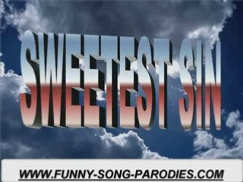 Funny music parodies Jessica Simpson Sweetest Sin