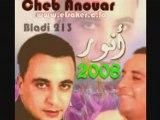Cheb anouar 2008 ouhada hallek ya layti