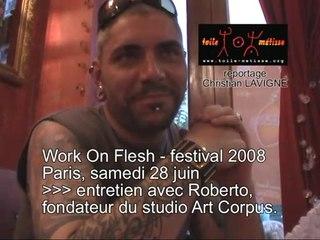 WOF2008, entretien avec Roberto du Studio Art Corpus