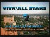 "VITRALL'STARS 2 ""LA RAGE DE VAINCRE"""