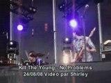Kill the young no problems la ferme du rock