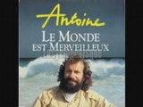 Antoine Le monde est merveilleux (1991)