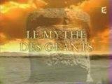 Le mythe des geants 1/3
