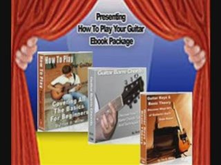 Learn How To Play The Guitar Easy Guitar Songs and Chords