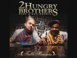 2 HUNGRY BROTHERS  - See you thin (feat C-Rayz Walz)