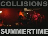 COLLISIONS#3 - SUMMERTIME