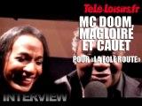 """Mc Doom, Magloire et Cauet pour """"La Folle Route"""""""
