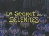 GENERIQUE LE SECRET DES SELENITES STEFGAMERS