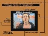 25 ème festival Science Frontières : le teaser ! 4/4