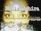 Nadia Sghira - Tougaad Anta Mon Amour & Adieu L'Amour