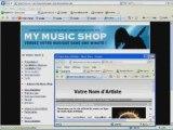 MY MUSIC SHOP le LOGICIEL FRANCAIS pour se faire une BOUTIQUE pour vendre sa MUSIQUE sur INTERNET
