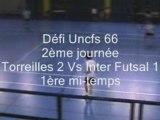 Futsal Uncfs 1ere mi temps inter vs torreilles 2