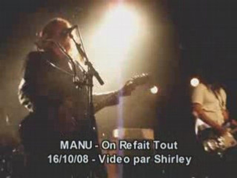 Manu - On refait Tout- Live@Boule noire 16.10.08 par Shirley