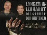 Langer & Lenhardt: Dead Space - Die Stunde der Kritiker