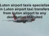 LUTON AIRPORT TAXIS ~ TAXIS IN  LUTON AIRPORT~LUTON AIRPORT