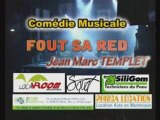 Fout sa red ( Spectacle -  comédie musicale  )
