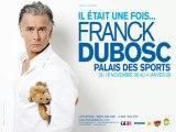 Franck Dubosc en direct et en spectacle sur Rire & Chansons