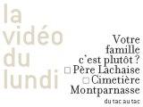 La vidéo du lundi - 8 - Votre cimetière ?