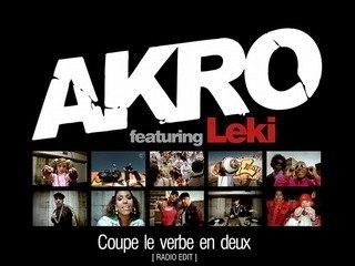Akro feat. Leki - Coupe Le Verbe En Deux (HQ)