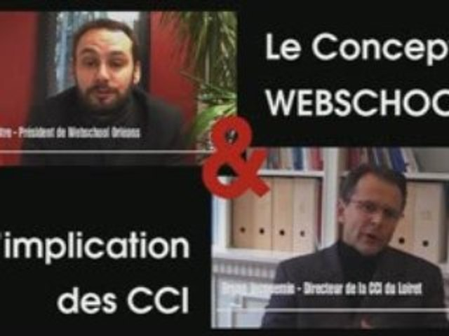 Webschool - le concept - & l'implication des CCI