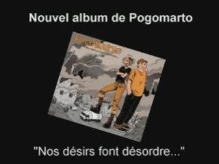 """Trailer album Pogomarto """"Nos désirs font désordre...""""."""