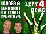 Langer&Lenhardt: Left4Dead - Die Stunde der Kritiker