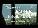 Isabelle MERCIER Gagnez au poker La méthode d'une pro
