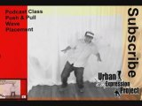 Waves Placement Ideas Class | Popping Dance Podcast ...