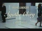 Agathe Cléry - Avec Valérie Lemercier et Anthony Kavanagh