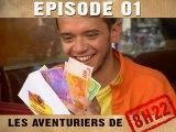 Les Aventuriers de 8h22 Episode 1