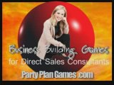 Direct Sales Party Games for MLM/Party Plan Business Tip #1