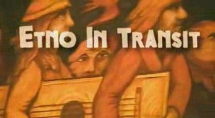 Ethno in transit