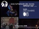 Retour sur le 8 Décembre 2008 - Pastorale Jeunes Lyon