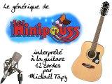 Les Minipouss (générique à la guitare 12 cordes)